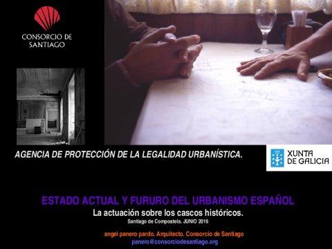 A actuación sobre os centros históricos - Curso monográfico sobre Estado actual e futuro do Urbanismo